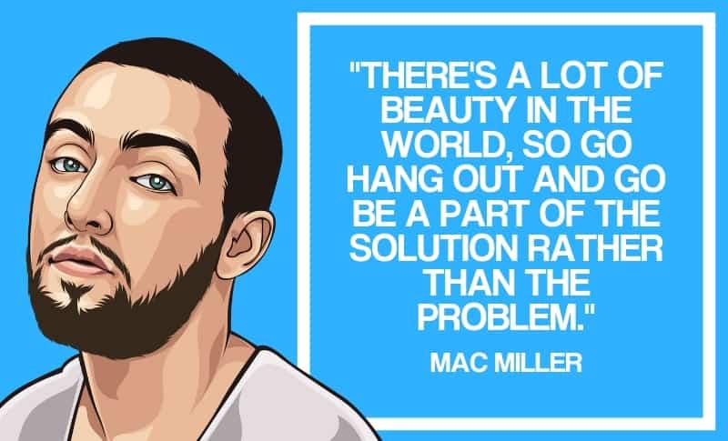 Mac Miller Quotes 8