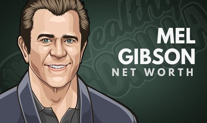Mel Gibson's Net Worth