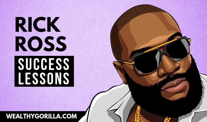 Rick Ross' Success Lessons