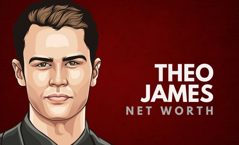 Theo James' Net Worth