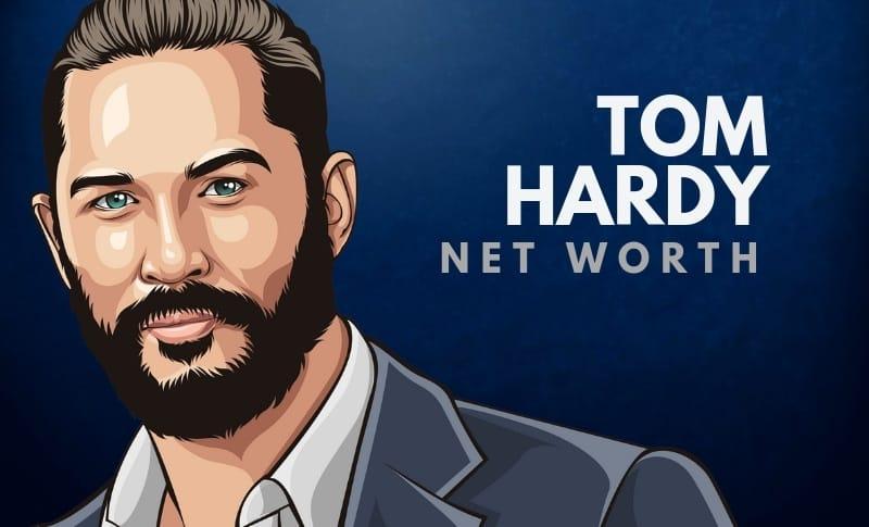 Tom Hardy's Net Worth