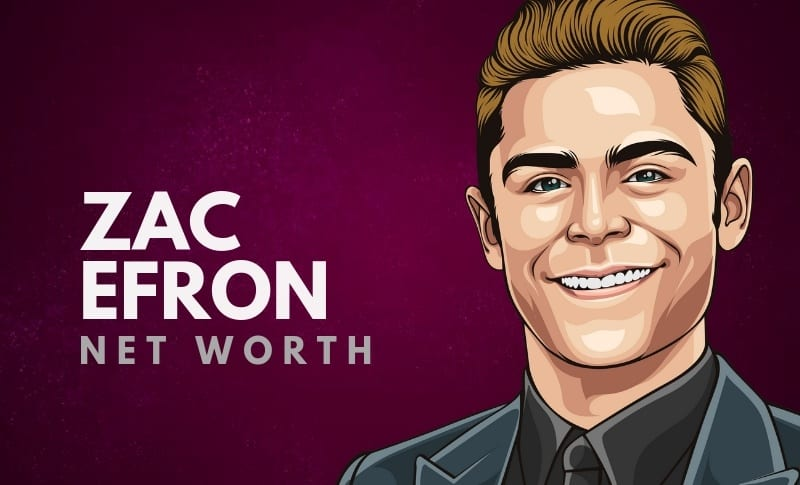 Zac Efron's Net Worth