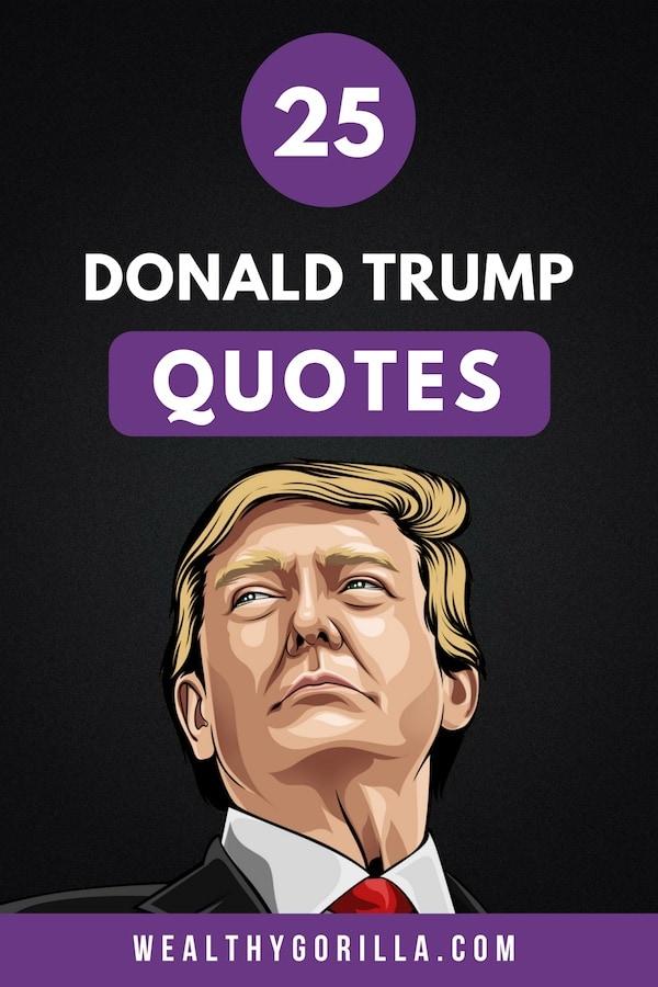 25 Donald Trump Quotes Pin