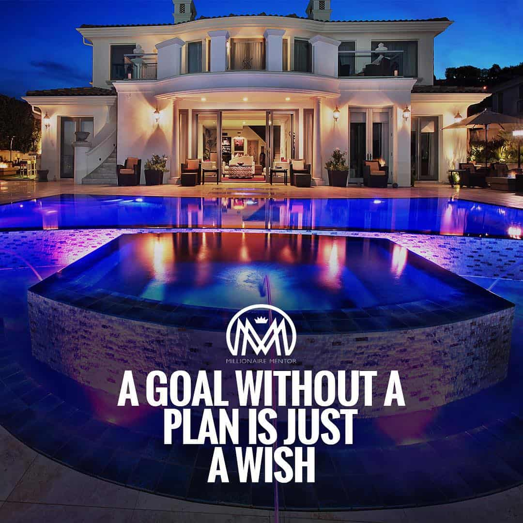 """""""A goal without a plan is just a wish."""" - quote"""