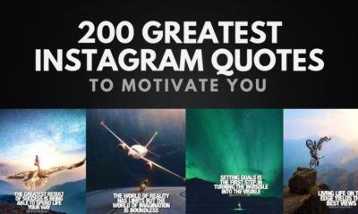 200 Greatest Instagram Quotes to Motivate You