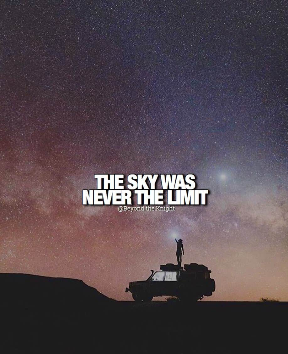 """""""The sky was never the limit."""" - quote"""