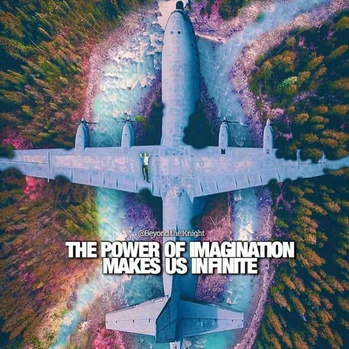 """""""The power of imagination makes us infinite."""" - quote"""