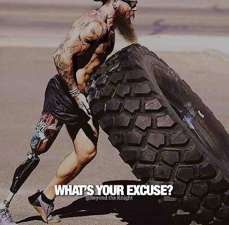 """""""What's your excuse?"""" - quote"""