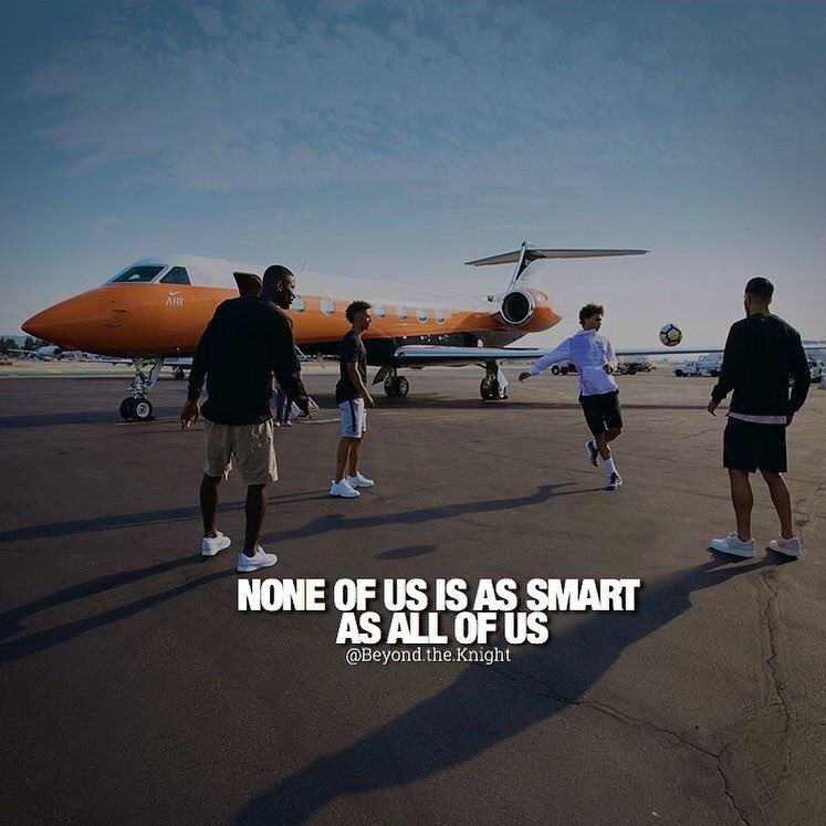 """""""None of us is as smart as all of us."""" - quote"""