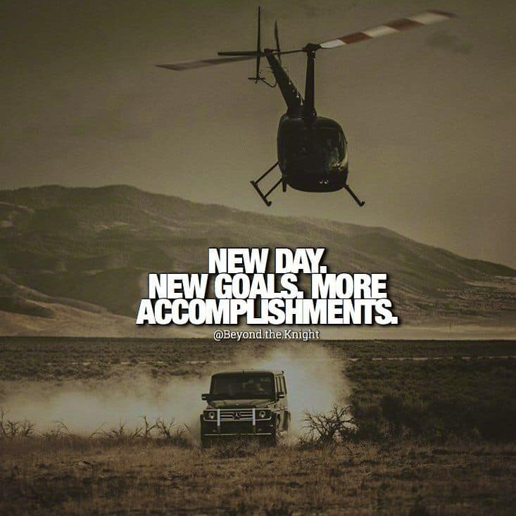 """""""New day. New goals. More Accomplishments."""" - quote"""