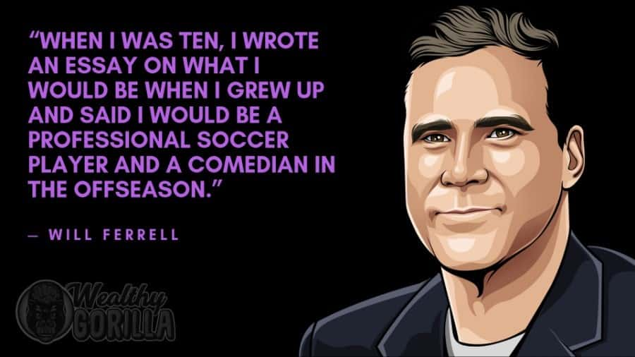 Will Ferrell Quotes 7