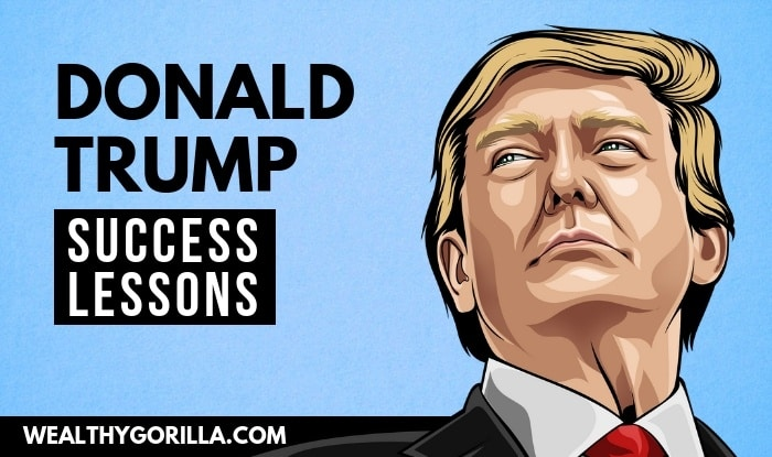 Successful lessons from Donald Trump