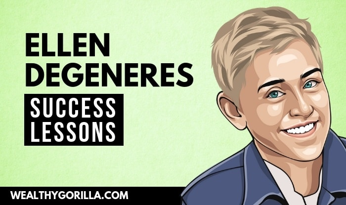 Ellen DeGeneres Success Lessons