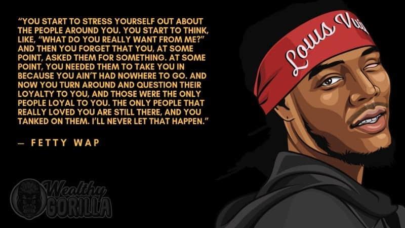 Fetty Wap Quotes 1