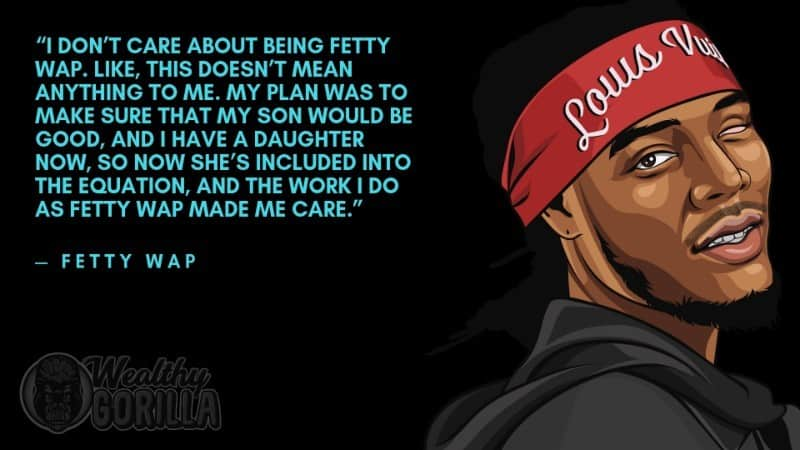 Fetty Wap Quotes 4