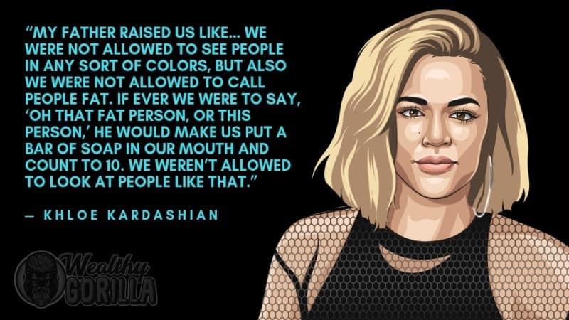 Khloe Kardashian Quotes 4