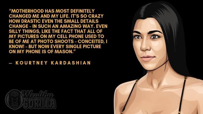 Kourtney Kardashian Quotes 1