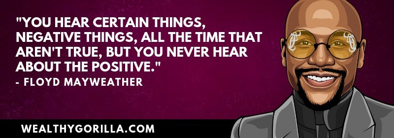 Richest Athletes Quotes - Floyd Mayweather