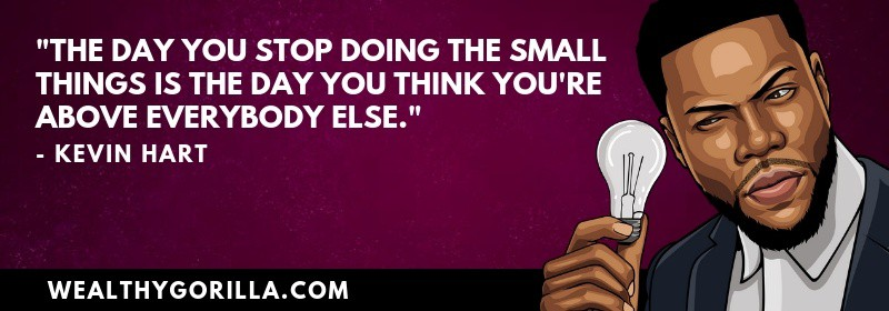 Richest Comedians Quotes - Kevin Hart
