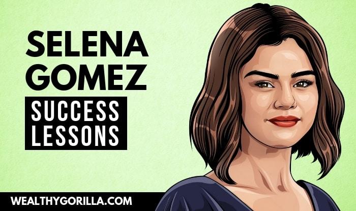 Selena Gomez Success Lessons