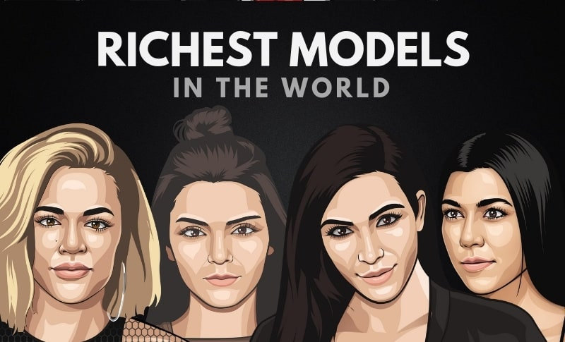 The 30 Richest Models in the World