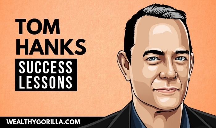Tom Hanks Success Lessons