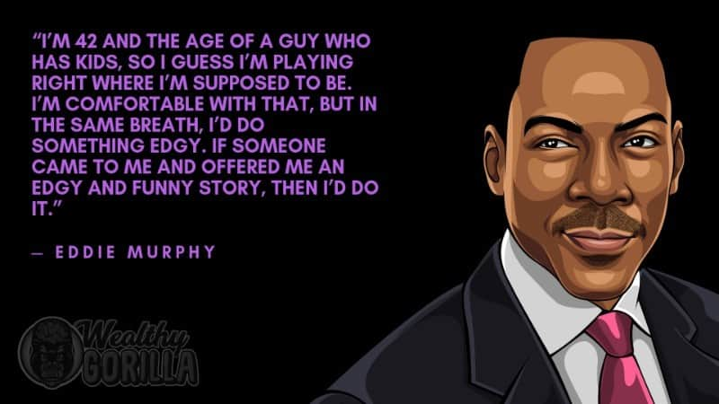Best Eddie Murphy Quotes 5