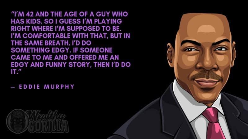 Best Eddie Murphy Quotes 5