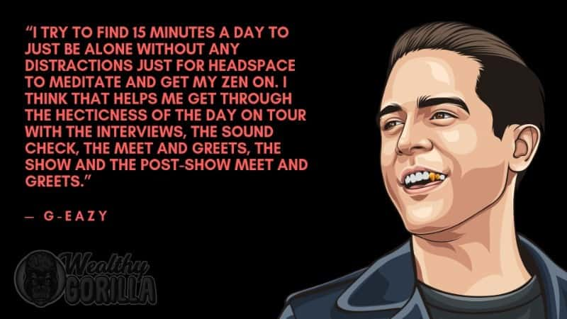 Best G-Eazy Quotes 1
