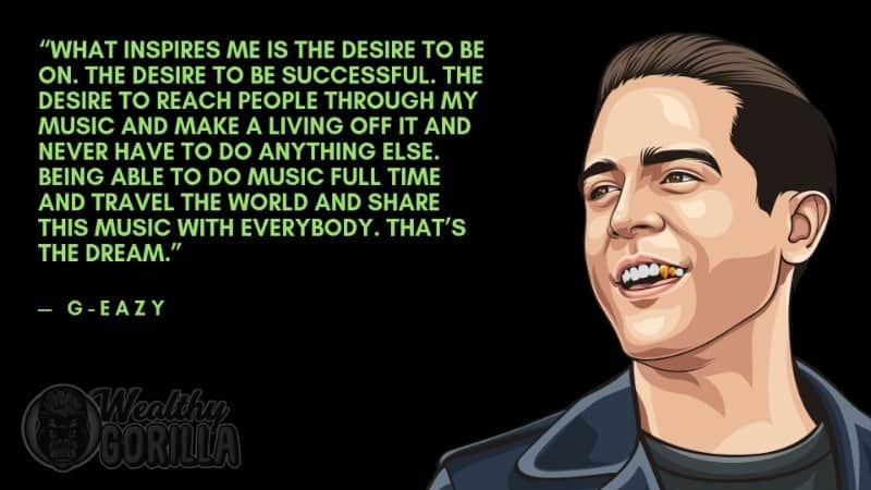 Best G-Eazy Quotes 3