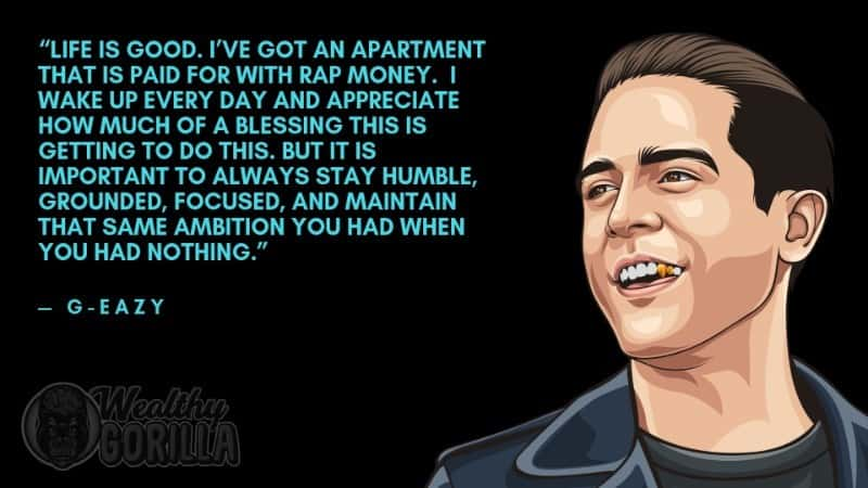 Best G-Eazy Quotes 4