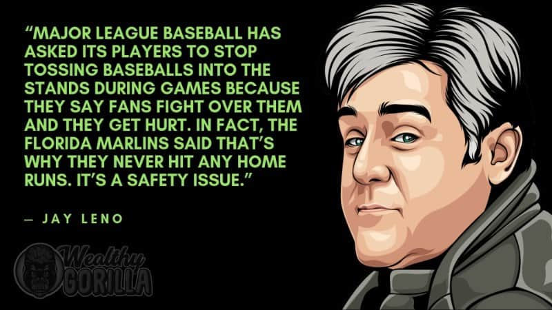 Best Jay Leno Quotes 3