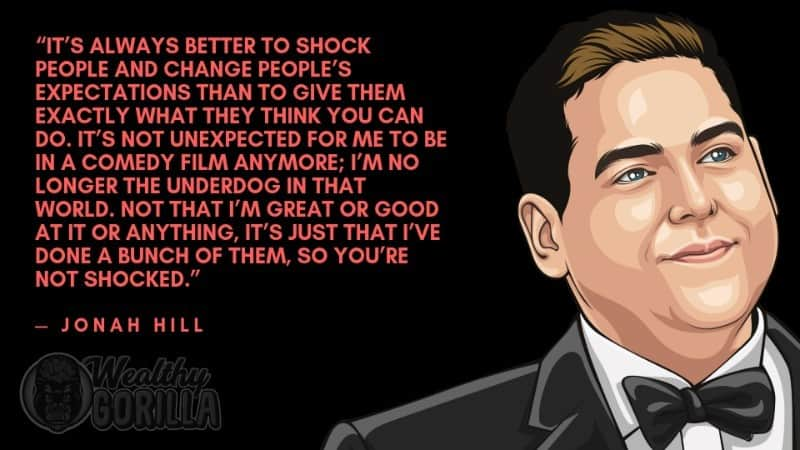 Best Jonah Hill Quotes 1