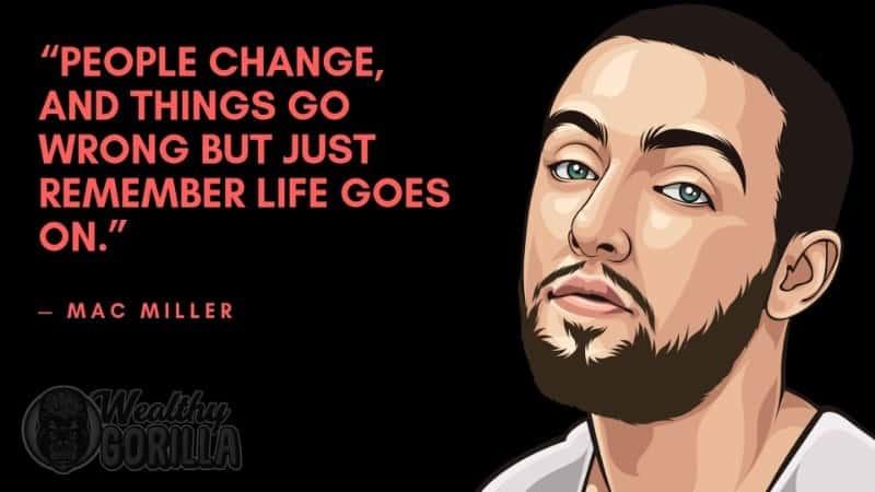 Best Mac Miller Quotes 1