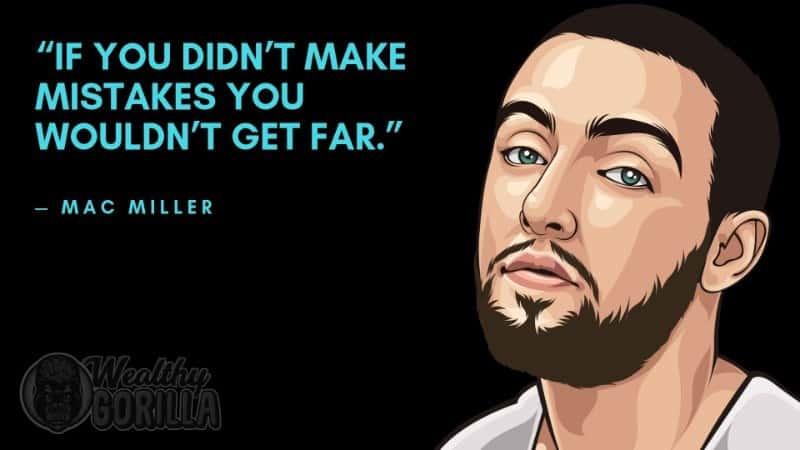 Best Mac Miller Quotes 4