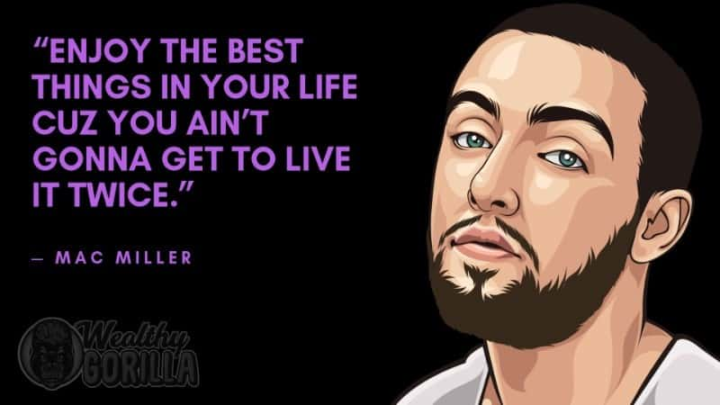 Best Mac Miller Quotes 5