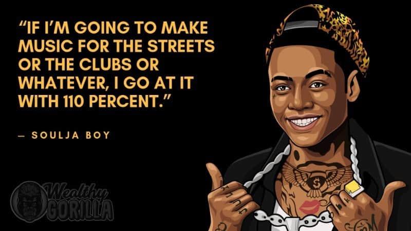 Best Soulja Boy Quotes 1