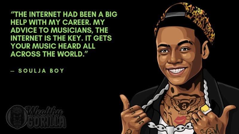 Best Soulja Boy Quotes 3