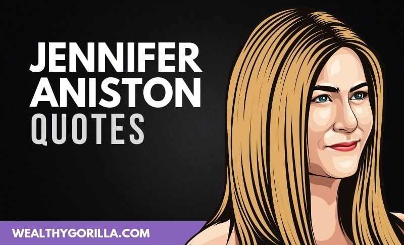 35 Famous Jennifer Aniston Quotes