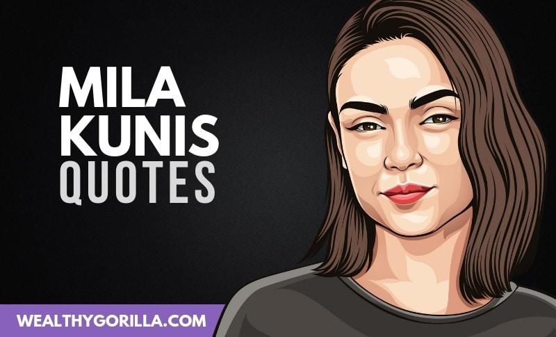 The Best Mila Kunis Quotes