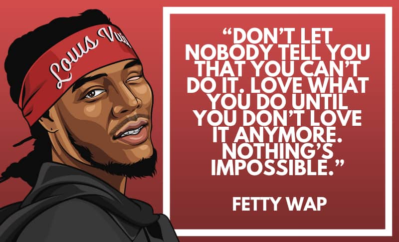 Fetty Wap Picture Quotes 1