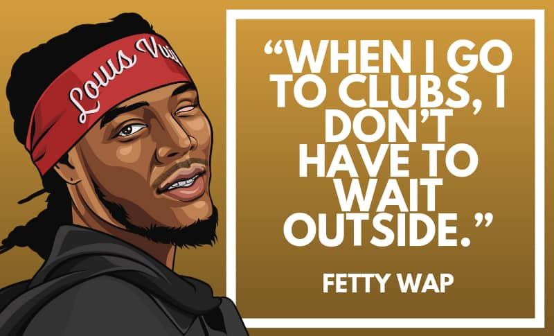 Fetty Wap Picture Quotes 2