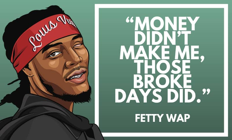 Fetty Wap Picture Quotes 4
