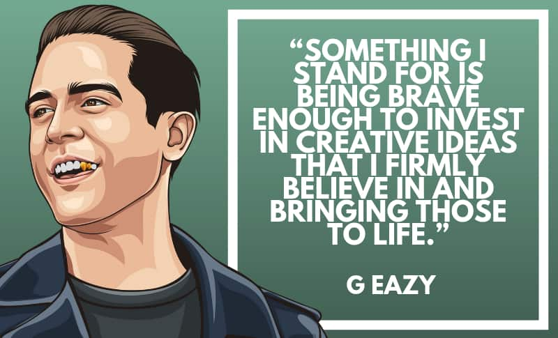 50 Motivational G Eazy Quotes About His Life Wealthy Gorilla