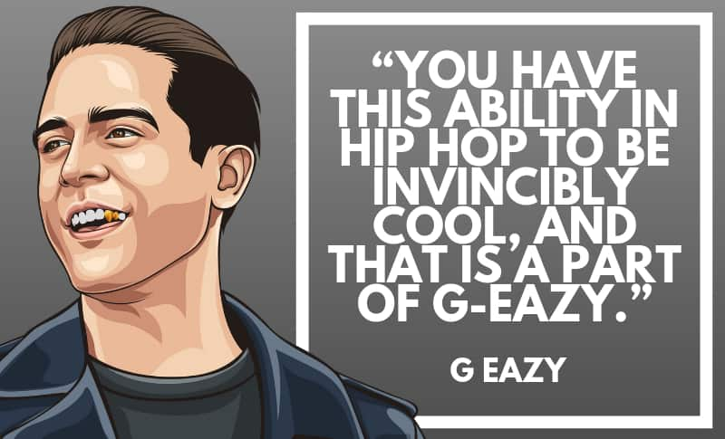 Motivational G-Eazy Quote