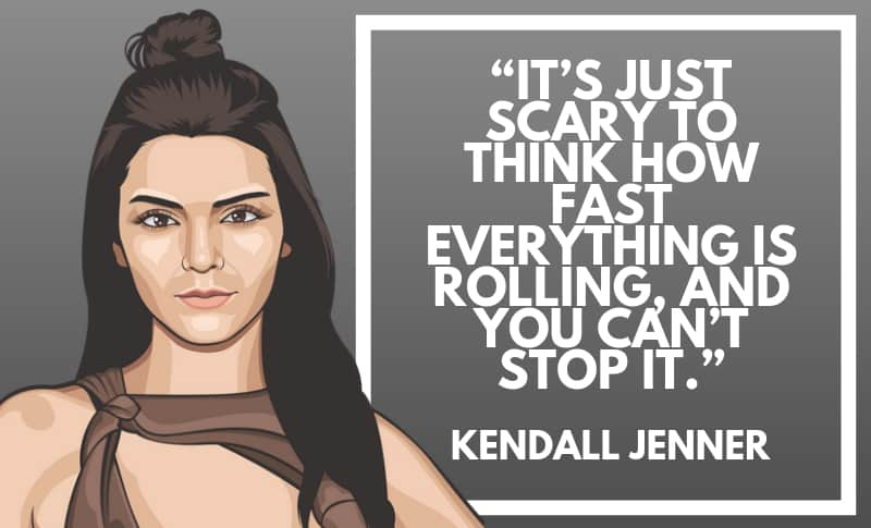 Kendall Jenner Picture Quotes 5