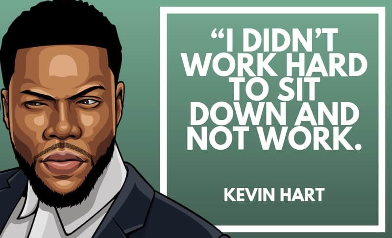35 Funny & Inspirational Kevin Hart Quotes | Wealthy Gorilla