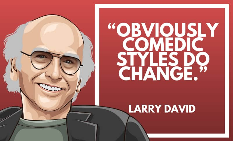 Larry David Picture Quotes 1