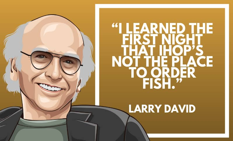 Larry David Picture Quotes 2