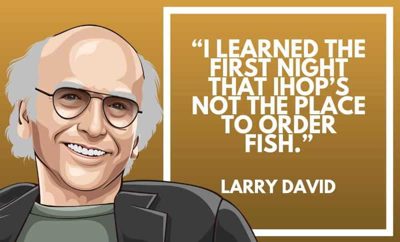 Larry David Picture Quotes 2